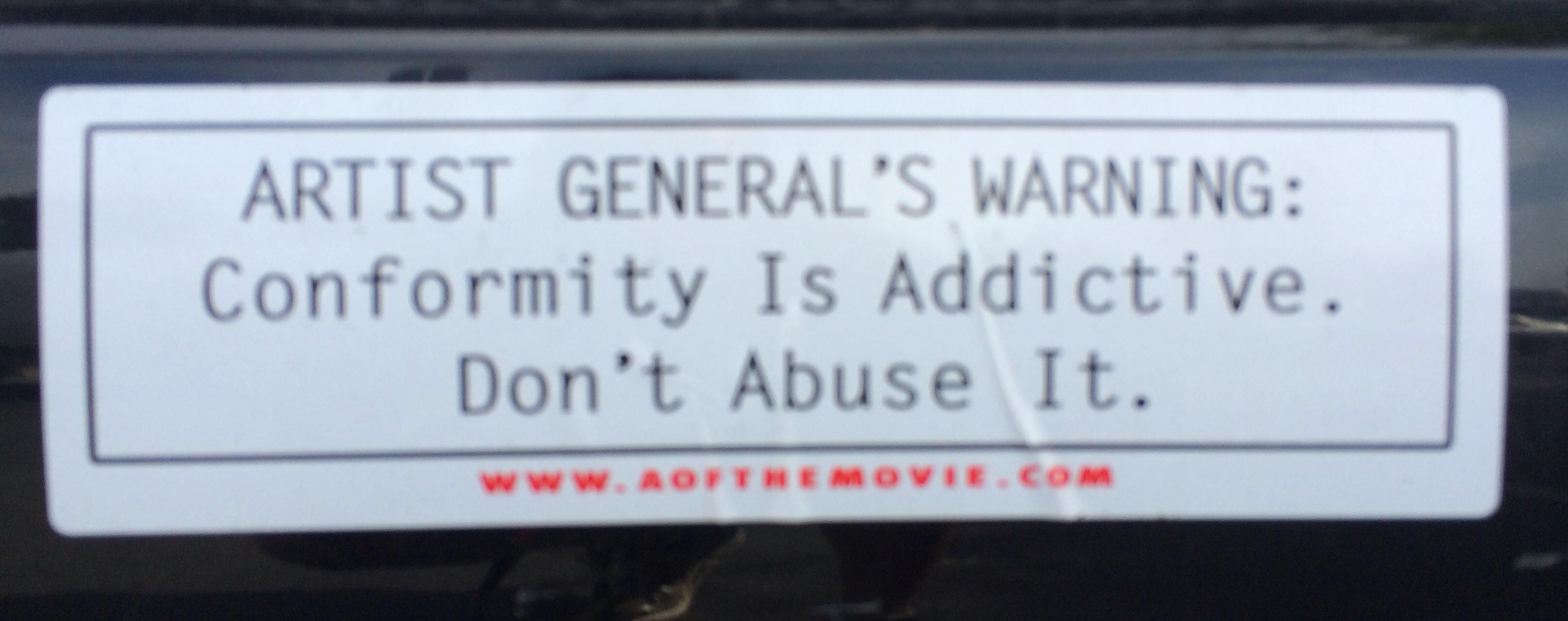 Bumper Sitcker_Conformity is Addictive