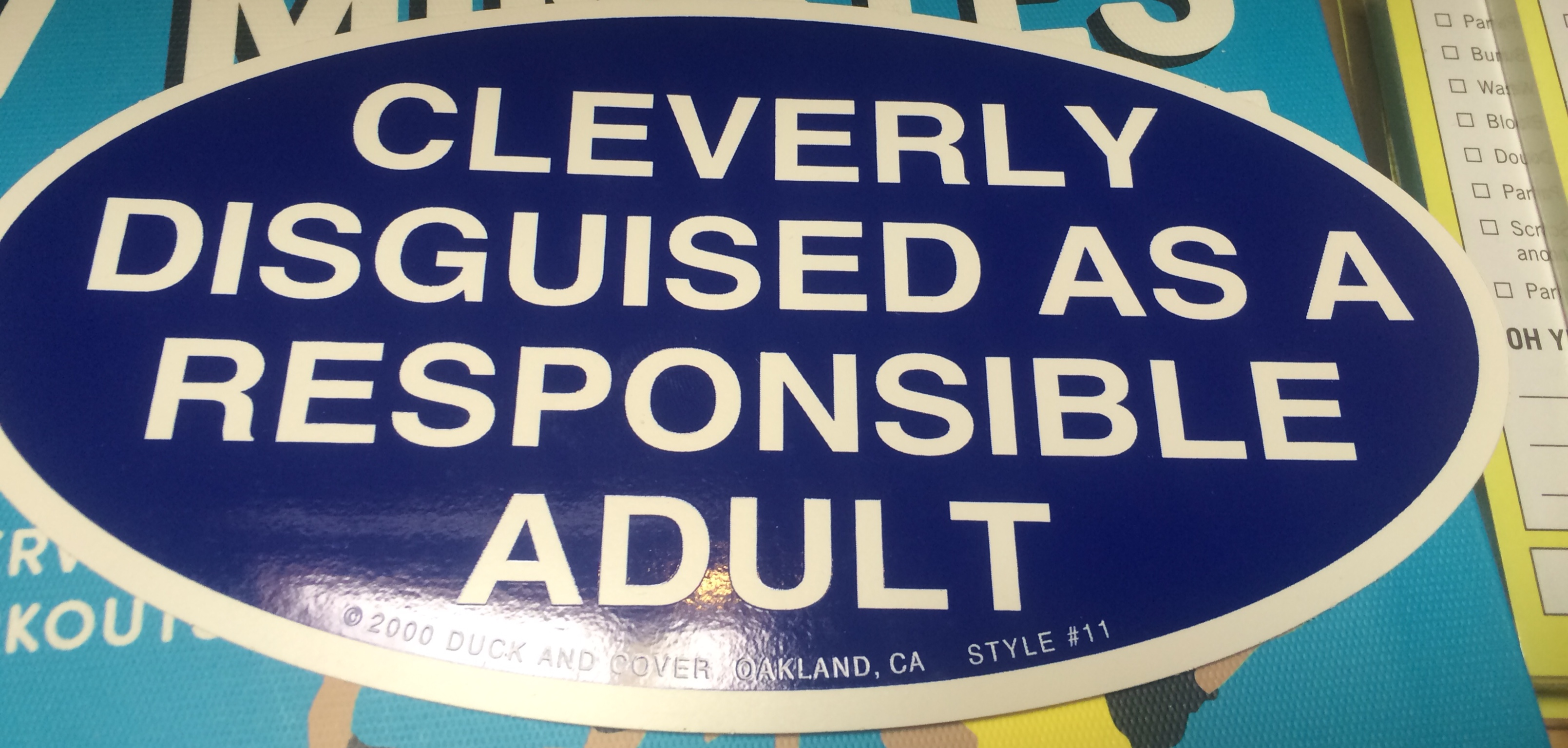 Bumper Sticker disguised as adult