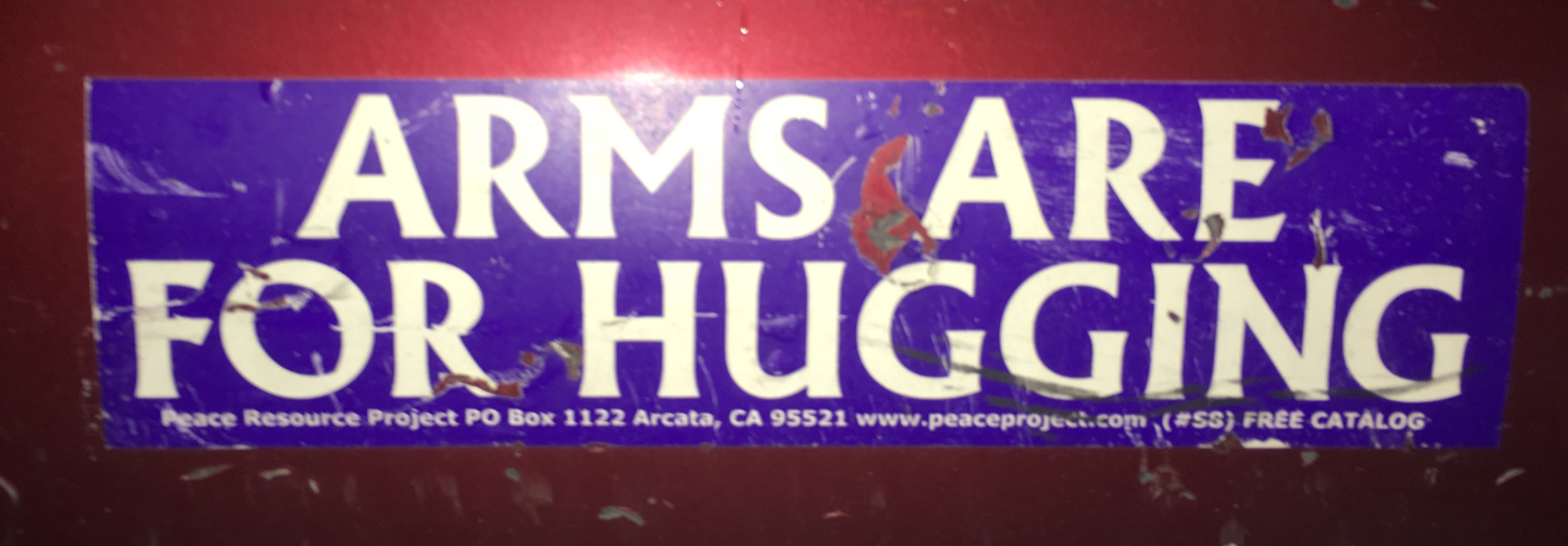 Bumper Sticker Arms are for Hugging