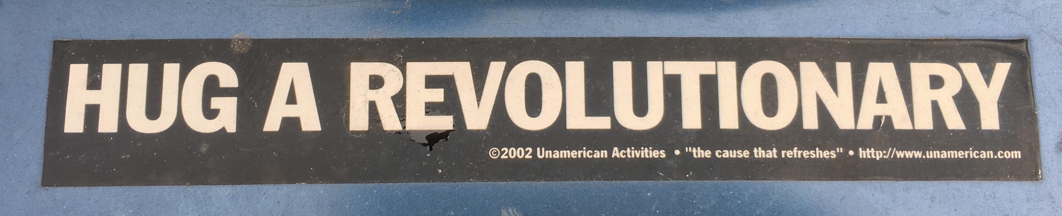 Bumper Sticker_Hug a Revolutionary