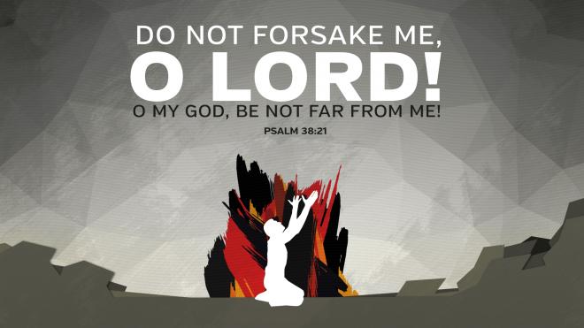 Psalm38.21-660x371