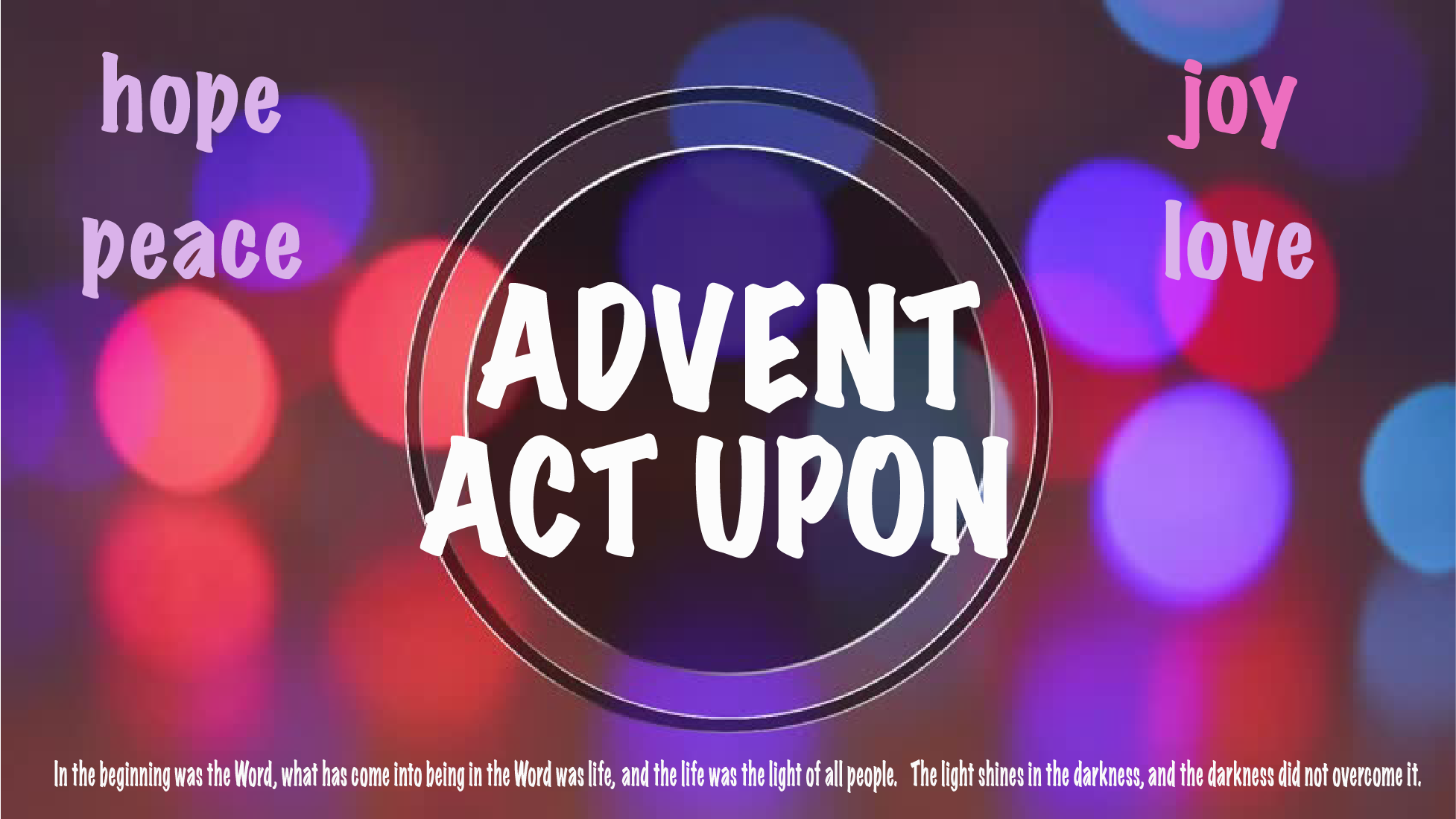Advent Circle Act Upon
