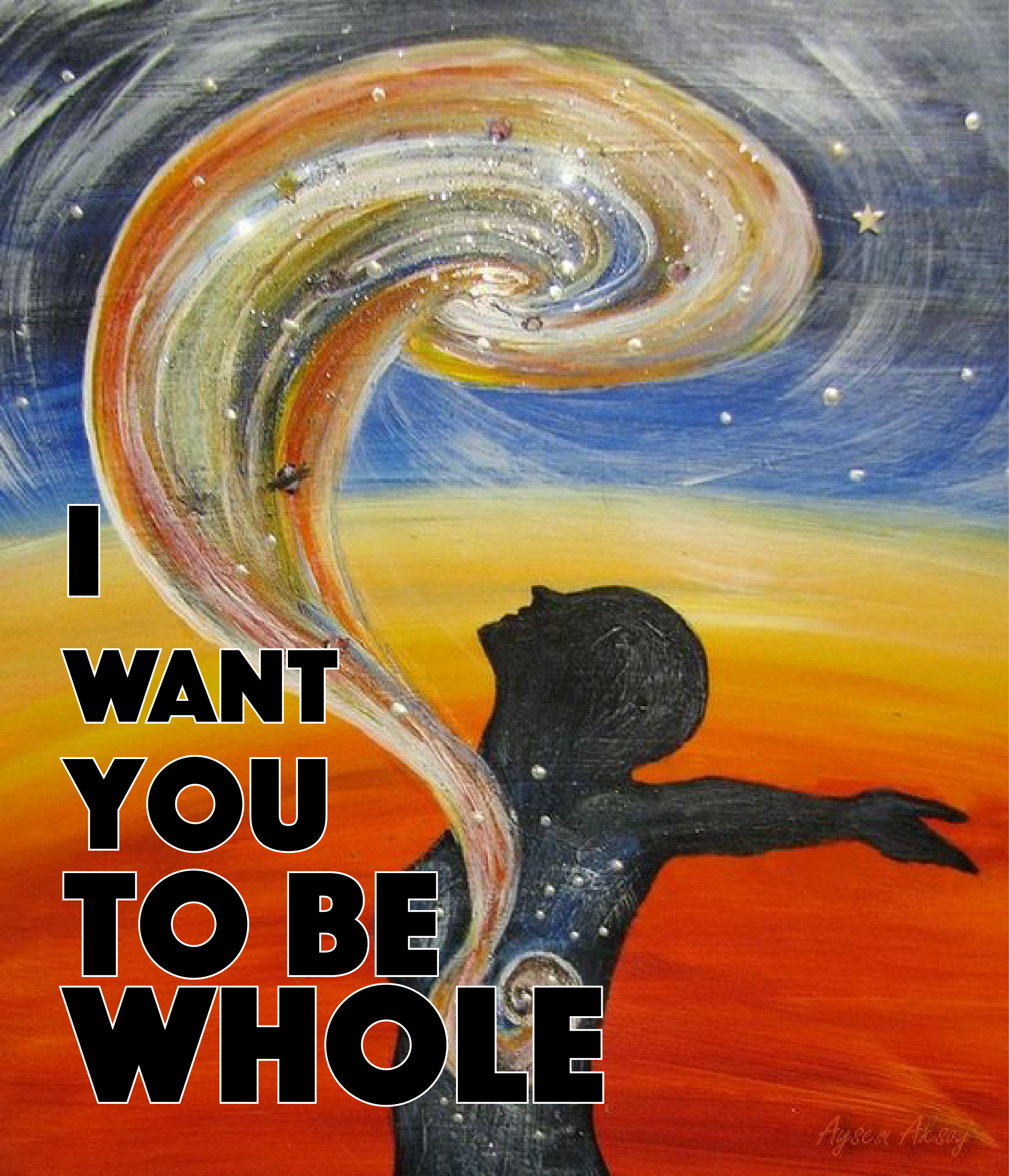 I want you to be whole